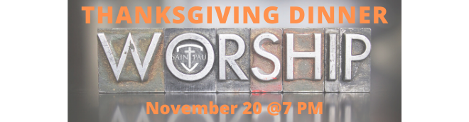 THANKSGIVING DINNER & WORSHIP SERVICE